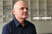 James Corner:什么是真正的景觀都市主義?| 有方專訪