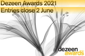 Dezeen Awards 2021 报名即将截止